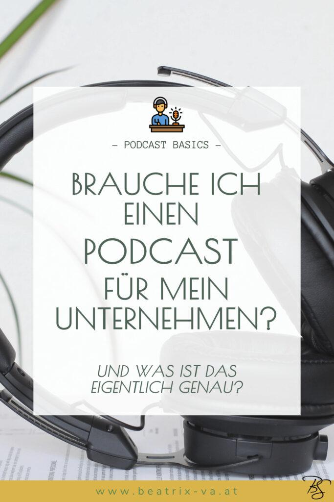 Brauche ich einen Podcast für mein Unternehmen?