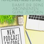 """Schreibblock mit Text """"Neue Podcast Episode"""""""